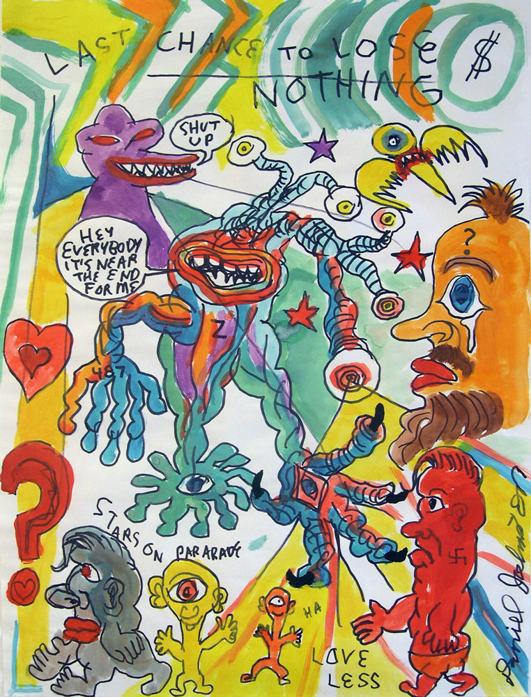 Daniel Johnston, Last Chance To Loose Nothing, Watercolors On Paper, 61x46 Cm